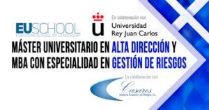 Master Universitario en Alta Dirección & MBA Especialidad Gestión de Riesgos